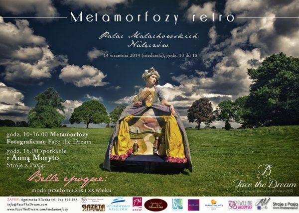 Metamorfozy we współczesnych ubraniach, lub w stylu z epoki agnieszka kliczka w Naleczowie, Face the Dream